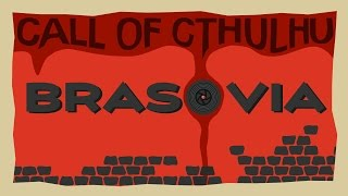 Call of Cthulhu: Brasovia! | Part 7 | Legal Proceedings