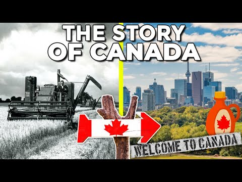 The Story of Canada - From Agricultural Land to a Country of Unlimited Possibilities