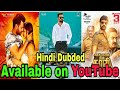 Top 5 New Hindi Dubded Movie Available On YouTube.