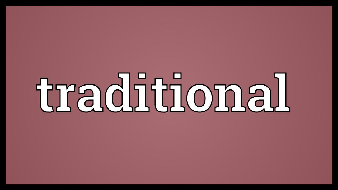 traditional meaning