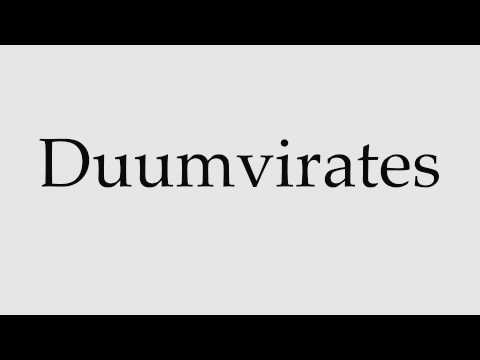 How to Pronounce Duumvirates