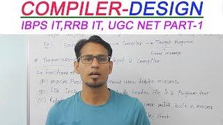 Compiler Design | Introduction of Compiler design - IBPS IT RRB IT OFFICER PART-1