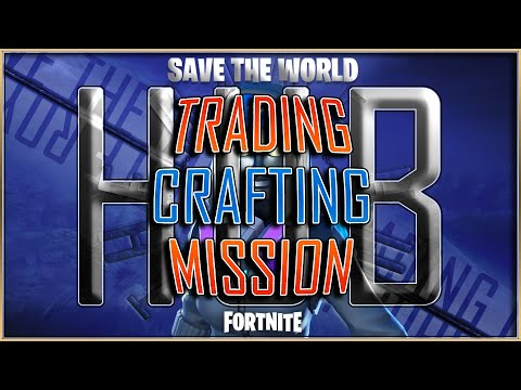 Fortnite Game Hub | Save The World Trade Live Stream | STW V