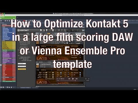 HOW TO Kontakt Optimization in your DAW with large film or orchestral templates (part 1)
