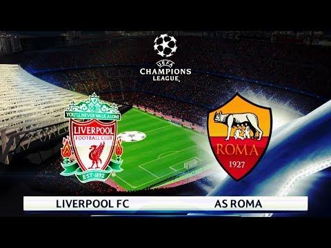 Liverpool vs Roma | UEFA Champions League 24 April 2018 Gameplay