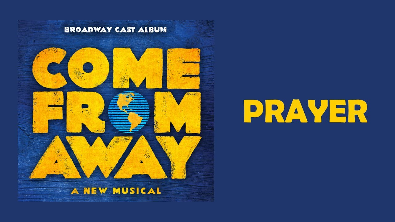 Prayer — Come From Away (Lyric Video) [OBC]