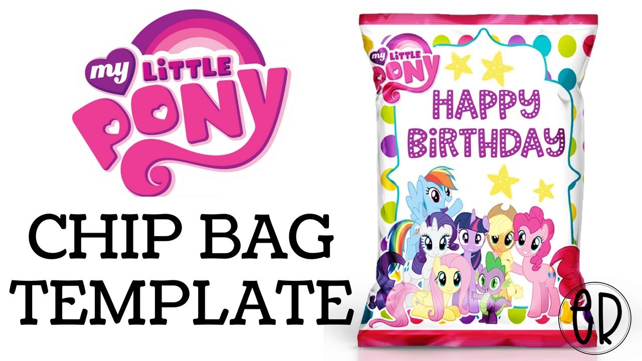 My Little Pony Chip Bag Favor How To Make With Free Template Youtube