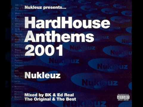hardhouse anthems 2001 mixed by: bk (cd2)