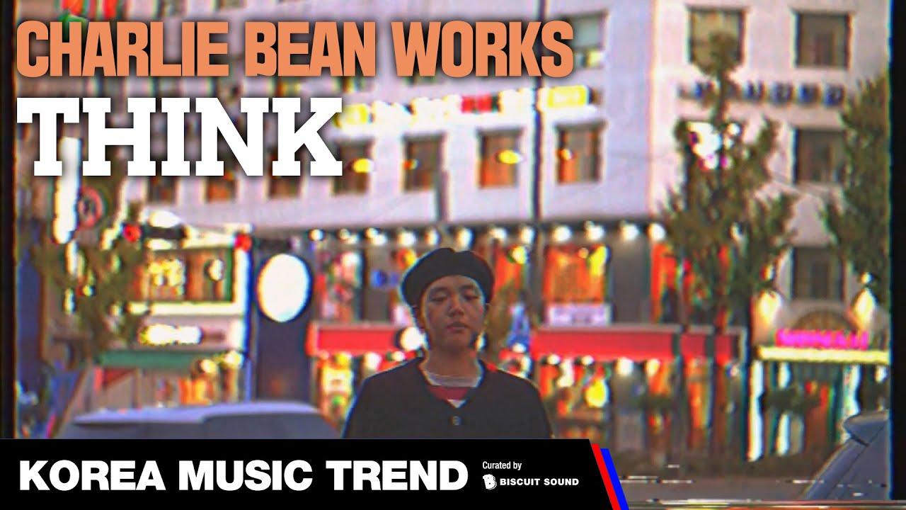 [PV] CHARLIE BEAN WORKS - THINK