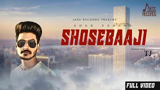 Shosebaaji Aman Sharma Free MP3 Song Download 320 Kbps