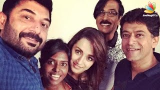 Arvind Swamy & Trisha at Sadhuranga Vettai 2 Shooting Spot