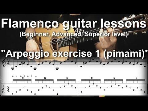 Flamenco guitar lessons - Beginner, Advanced, Superior level - Arpeggio exercise 1 (pimami)