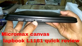 Micromax canvas lapbook L1161 unboxing and and quick review in hindi