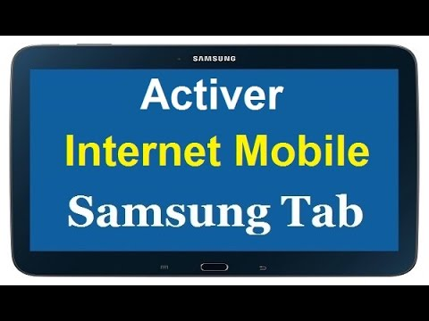 activer l 39 internet mobile sur une tablette samsung galaxy youtube. Black Bedroom Furniture Sets. Home Design Ideas