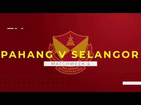 HIGHLIGHTS: Unifi Liga Super M2019 - Pahang v Selangor