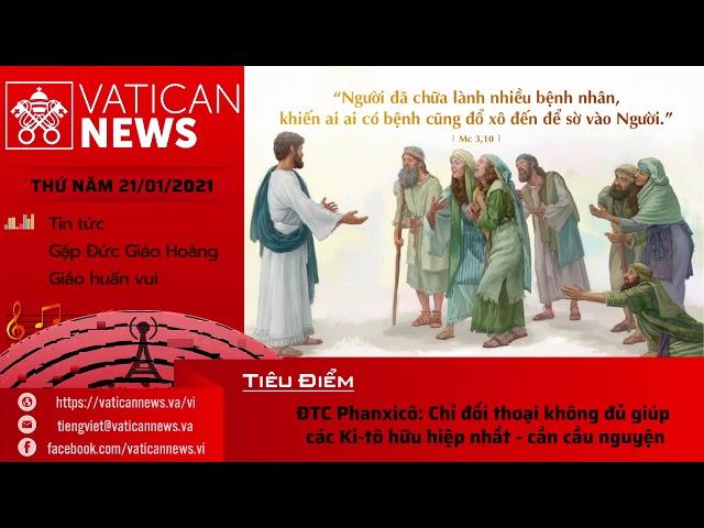 Radio: Vatican News Tiếng Việt thứ Năm 21.01.2021