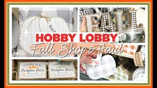 FINDING THE BEST FALL DECOR AT HOBBY LOBBY! | FALL DECOR HAUL 2019