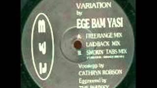 Ege Bam Yasi - Variation (smokin