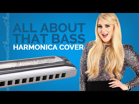 All About That Bass (Harmonica Cover)