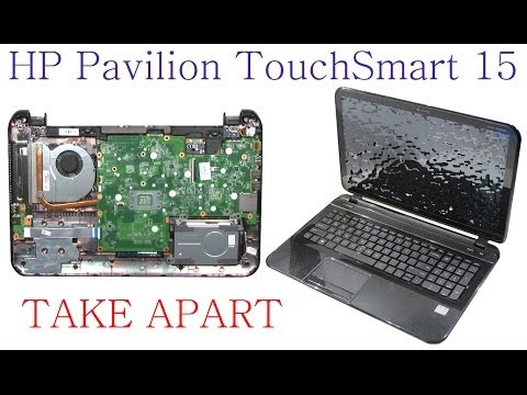 HP Pavilion TouchSmart 15 Take Apart and ReAssembly