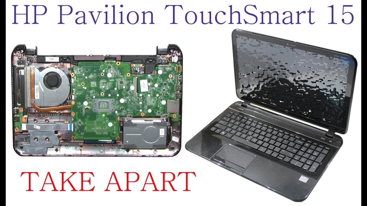 hp pavilion touchsmart 15 take apart and reassembly [ 1366 x 793 Pixel ]