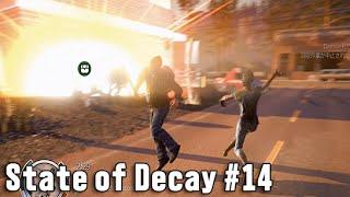 【State of Decay 実況】 #14 ウォーキングデッドに憧れて 「自爆攻撃」