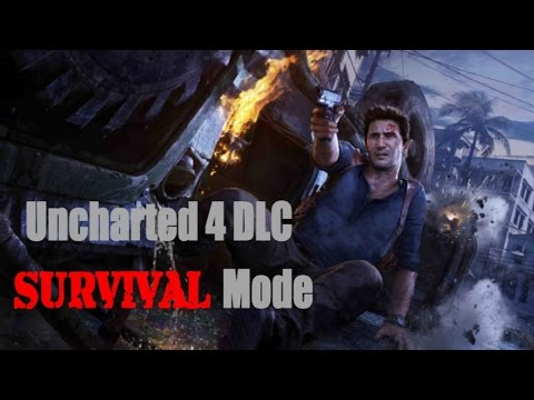 dlc survival mode uncharted 4 uc4 youtube. Black Bedroom Furniture Sets. Home Design Ideas