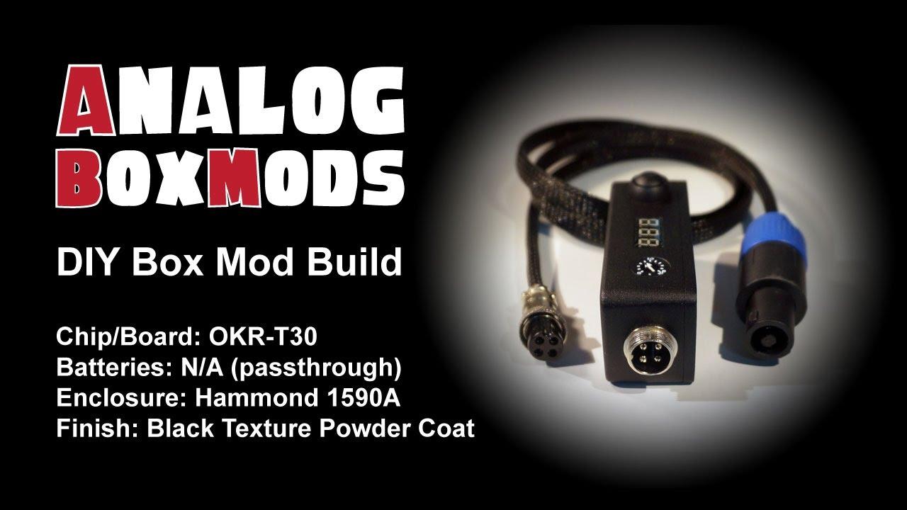 hight resolution of okr t30 diy box mod passthrough build