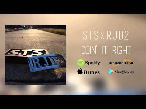 """STS x RJD2 - """"Doin' It Right"""""""
