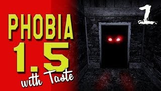 Phobia 1.5 -  Ep.1 - INTENSE - SCARY - FREAKY - INDIE SURVIVAL HORROR GAME