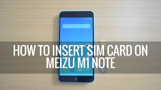 Video How to Insert SIM Card into Meizu M1 Note | Techniqued download MP3, 3GP, MP4, WEBM, AVI, FLV Agustus 2017