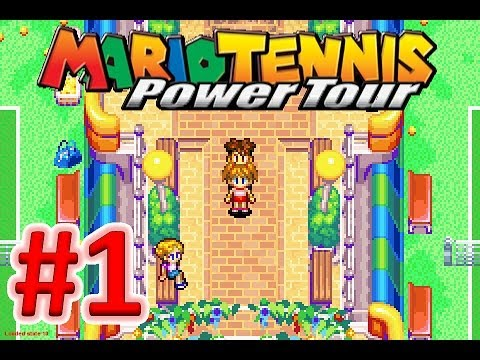 Mario Tennis Power Tour - PART 1 - Welcome Workout