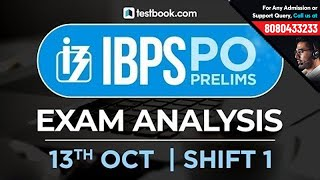 IBPS PO Prelims Exam Analysis | 13th October Shift 1 | Live from Students Coming from Exam Center!