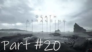 Let's Play - Death Stranding Part #20