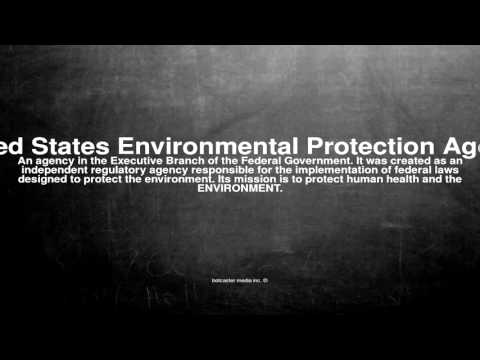 Medical vocabulary: What does United States Environmental Protection Agency mean