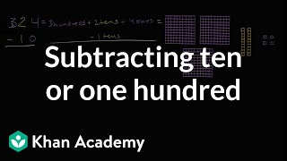Subtracting Ten Or One Hundred | Addition And Subtraction Within 100 | Early Math | Khan Academy