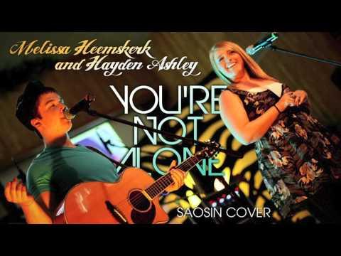 Melissa Heemskerk & Hayden Ashley - You're Not Alone (Saosin cover)