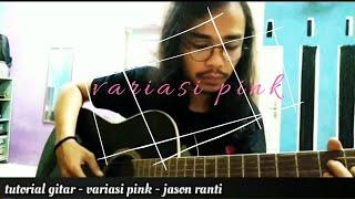 Tutorial gitar - variasi pink jason ranti