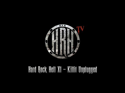 HRH TV - Killit Unplugged @ Hard Rock Hell XI