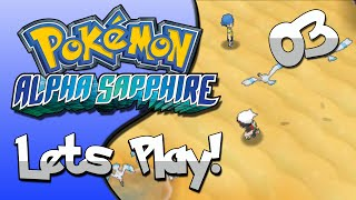 Pokemon Alpha Sapphire Lets Play! Episode 3 - The Forest!