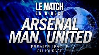 ⚽ ARSENAL 2 - 0 MANCHESTER UNITED en intégralité !