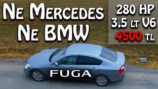Ne Mercedes Ne BMW   V6 3500 CC. 4.500 TL Ucuz VIP Araba   Nissan FUGA   Japonic