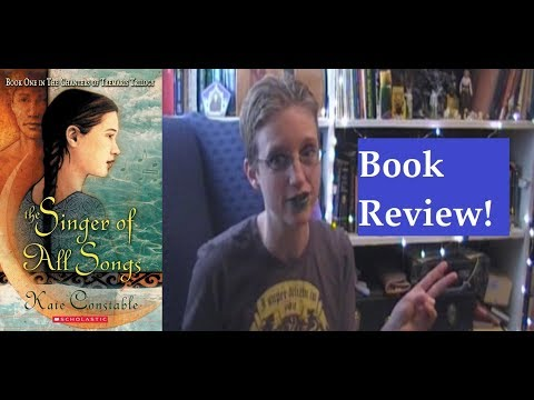 Singer of All Songs ~ Book Review ~ LIGHT Spoilers