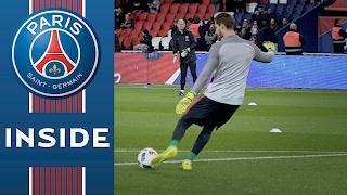 INSIDE - PARIS SAINT-GERMAIN vs TOULOUSE with Kevin Trapp