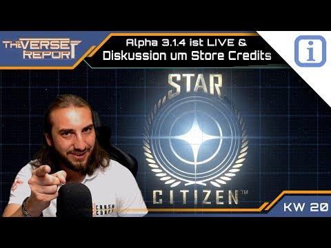Star Citizen Alpha 3.1.4 LIVE und Diskussion um Store Credits | SCB Verse Report [Deutsch/German]