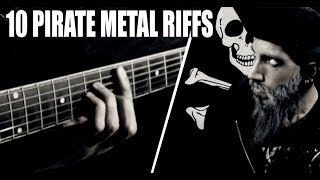 10 Pirate metal riffs
