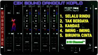 CEK SOUND DANGDUT SLOW || Full Album Pilihan ||