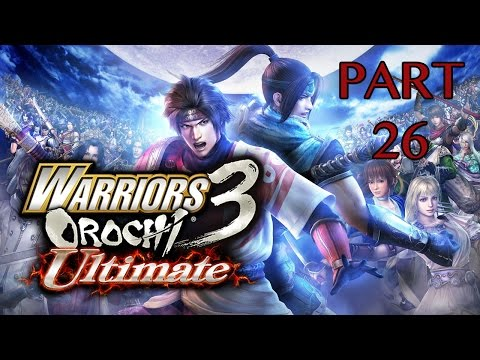 Warriors Orochi 3: Ultimate Walkthrough PT. 26 - The Chaos Revisited