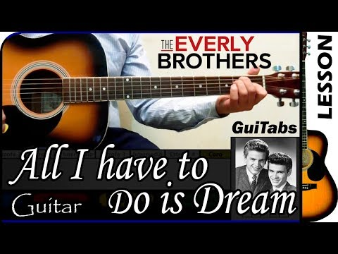 Cómo tocar  All I Have To Do Is Dream de The Everly Brothers / Tutorial para Guitarra