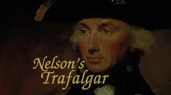 Nelson's Trafalgar: Britan's Greatest Admiral - Full History Documentary